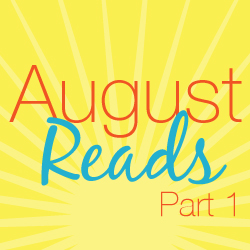 august reads books part 1