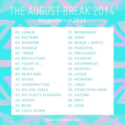 august break 2014 list
