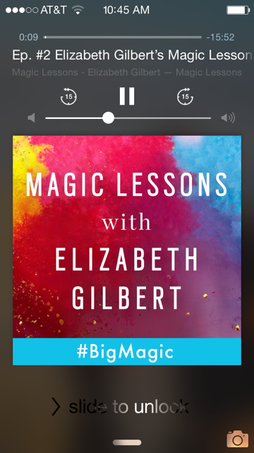 magic lessons podcast elizabeth gilbert