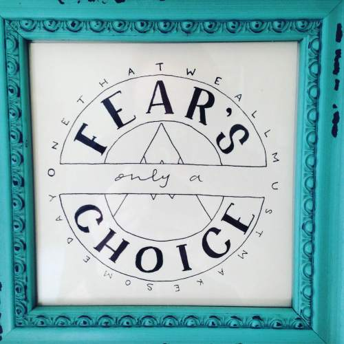 fear choice mountain lyric frame