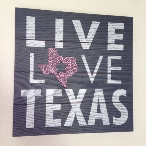 live love Texas sign